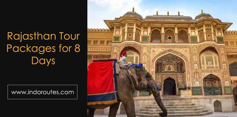 Rajasthan Tour Packages for 8 Days