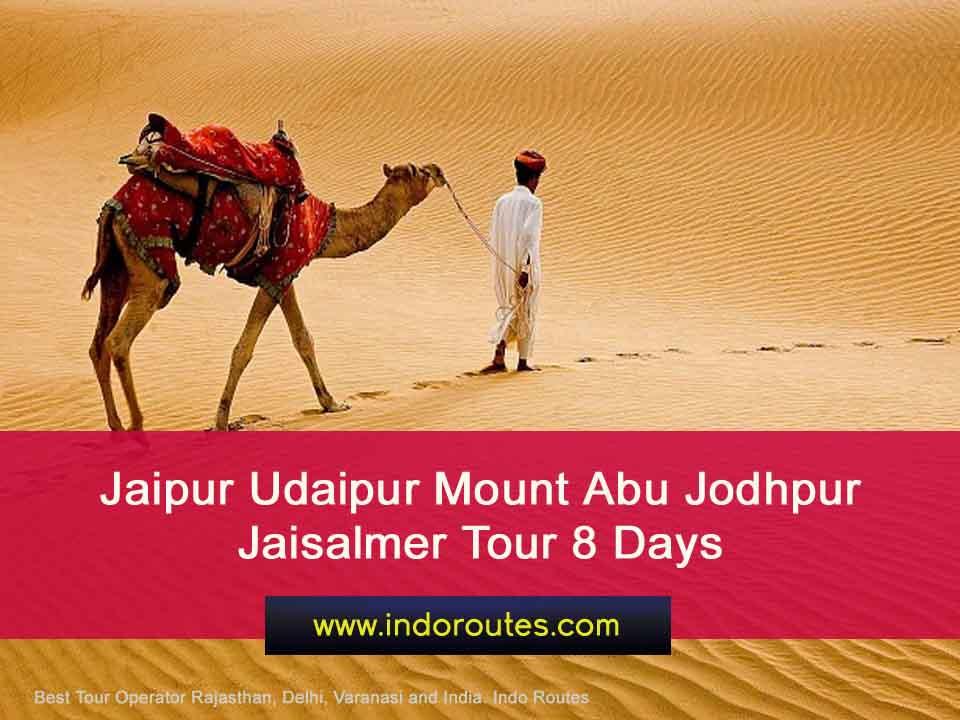 Jaipur Udaipur Mount Abu Jodhpur Jaisalmer Tour 8 Days