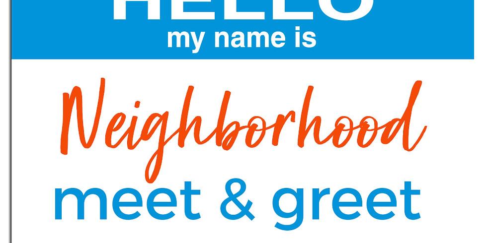 Neighborhood Meet & Greet