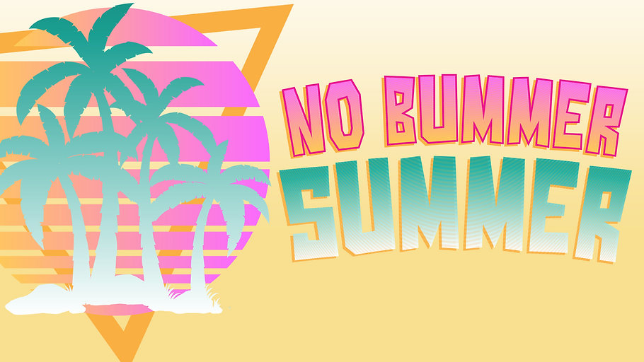 No Bummer Summer - TITLE SLIDE.jpg