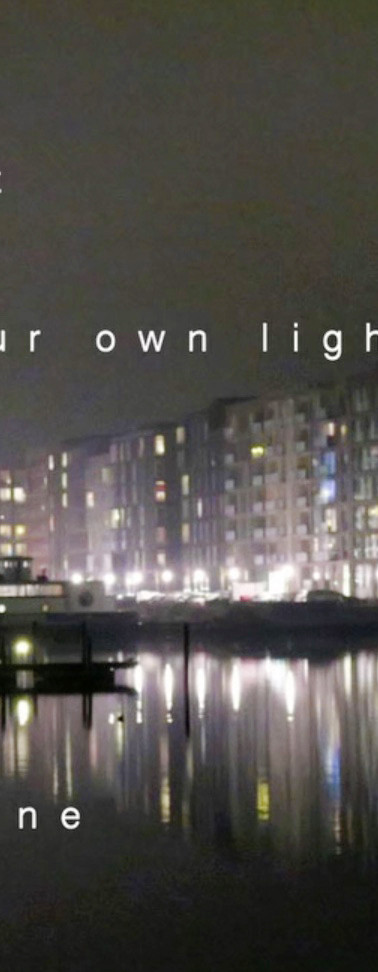 Let ur own light shine あなただけの光を輝きなさい