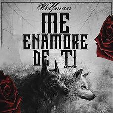 Me Enamore de Ti di Wolfman