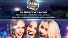 Marzo con 25% Descuento Karaoke
