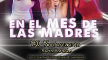 En Mayo mes de nuestras mamitas... 20 % Descuento en Karaoke