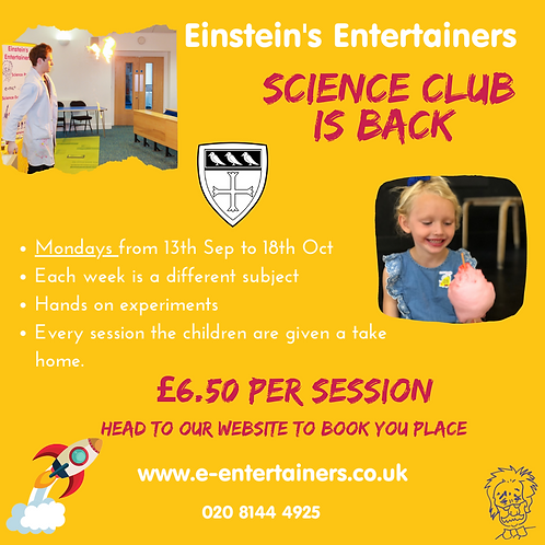 Kings Court Science Club- Mondays-13thSepto 18th October.