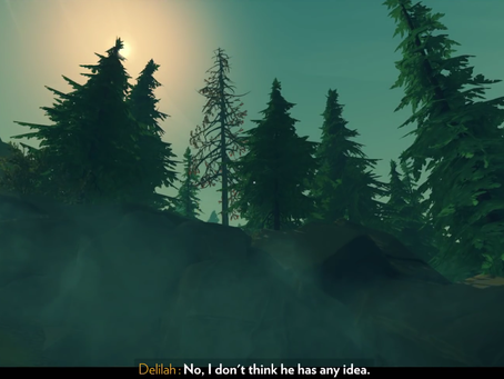[Firewatch] Delilah: Not the Co-Conspirator You're Looking For