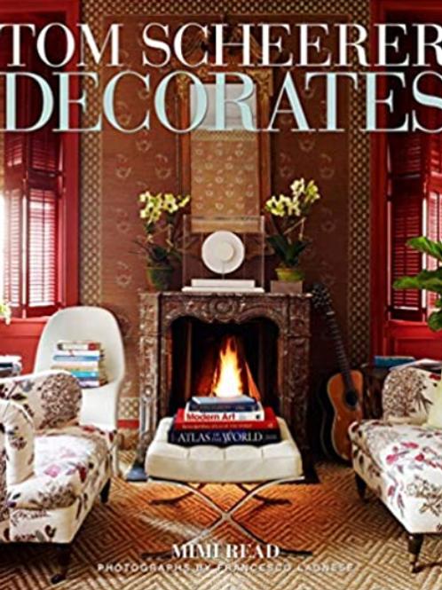 Tom Scheerer Decorates by Mimi Read