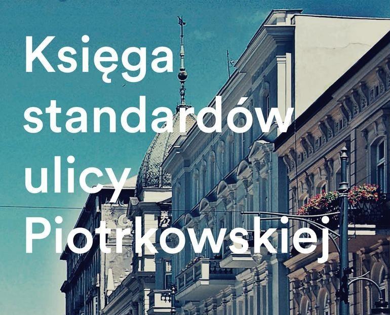 KSIĘGA STANDARDÓW ulicy Piotrkowskiej