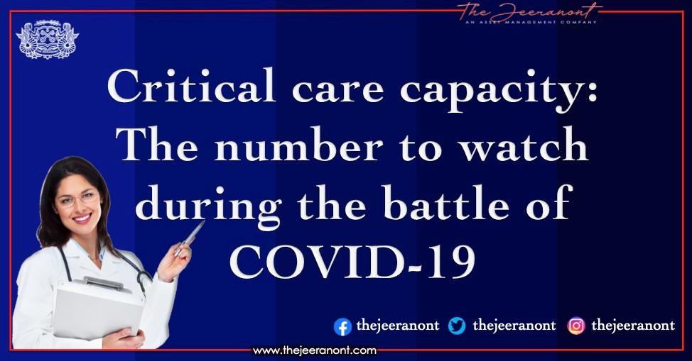 Critical Care-Kapazität: Die Nummer, die während der Schlacht von COVID-19: The Jeeranont zu sehen