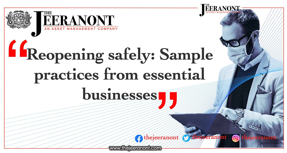 Reopening safely: Sample practices from essential businesses : The Jeeranont