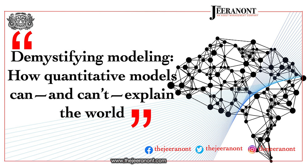 Demystifying modeling: How quantitative models can—and can't—explain the world: The Jeeranont
