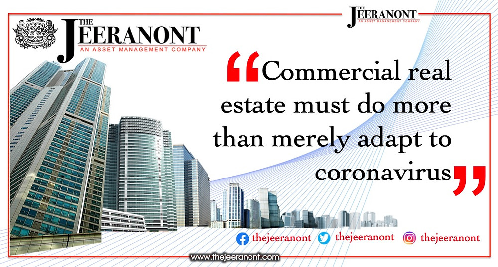 Commercial real estate must do more than merely adapt to coronavirus : The Jeeranont