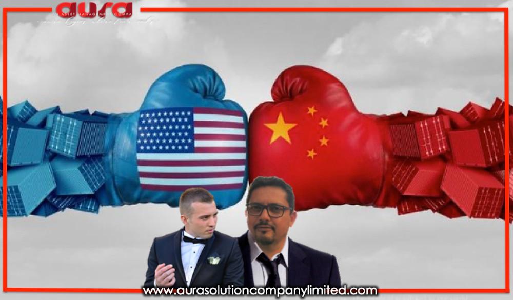 La guerre commerciale dans le contexte de thèmes plus vastes: Aura Solution Company Limited