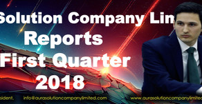 Aura Solution Company Limited Reports First Quarter 2018