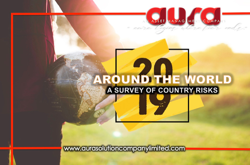 2019 around the world: A survey of country risks : Aura Solution Company Limited