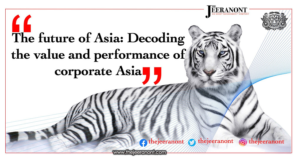 The future of Asia: Decoding the value and performance of corporate Asia : The Jeeranont