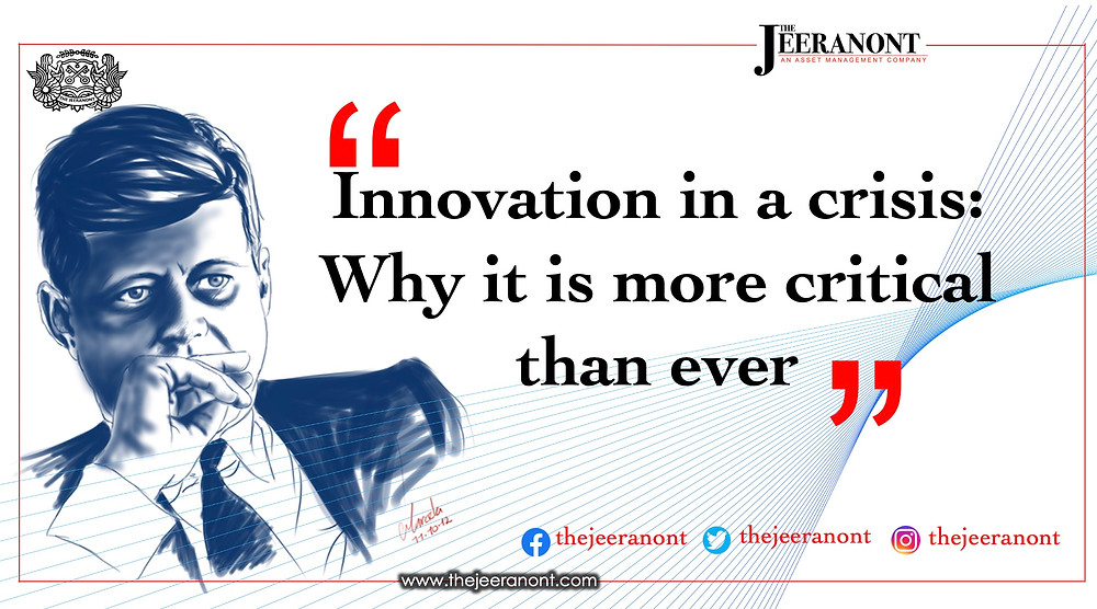 Innovation in a crisis: Why it is more critical than ever : The Jeeranont
