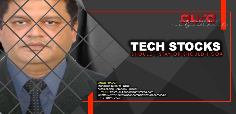 Tech stocks: Should I stay or should I go? : Aura Solution Company Limited