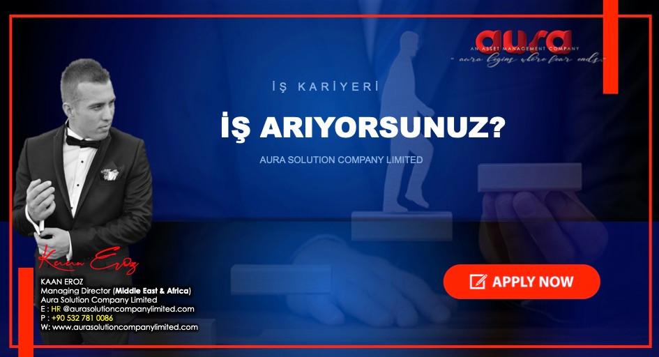 İş ve kariyer: İşveren olarak sorumluluğumuz: Aura Solution Company Limited