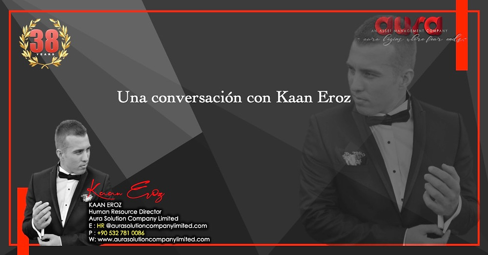 Aura Solution Company Limited's approach to transformation: A conversation with Kaan Eroz