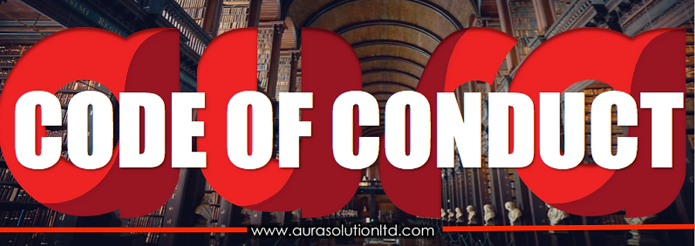 CODE OF CONDUCT : AURA SOLUTION COMPANY LIMITED.