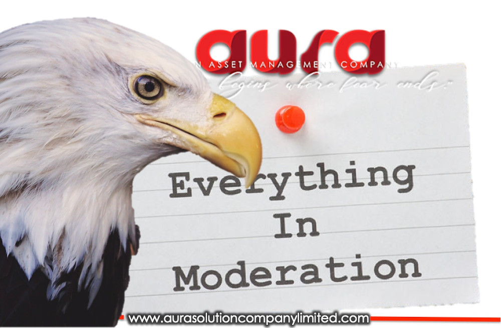 Everything in moderation : Aura Solution Company Limited
