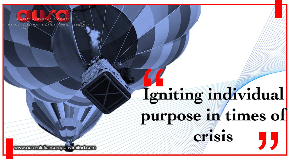 Igniting individual purpose in times of crisis : Aura Solution Company Limited