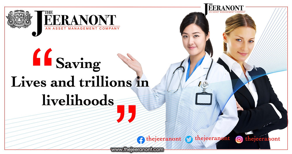 Saving lives and trillions in livelihoods : The Jeeranont Company Limited