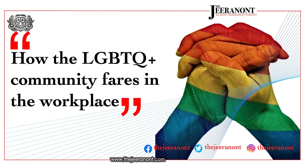 How the LGBTQ+ community fares in the workplace : The Jeeranont