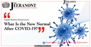 Capital Markets Infrastructure: What Is the New Normal After COVID-19? The Jeeranont