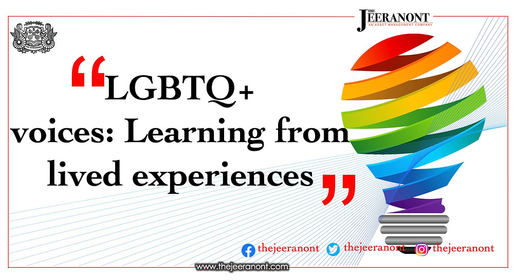 LGBTQ+ voices: Learning from lived experiences: The Jeeranont