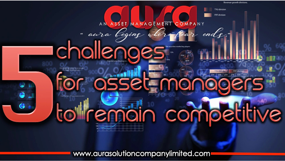 5 Challenges for Asset Managements.Aura Solution