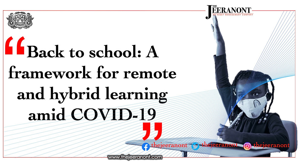Back to school: A framework for remote and hybrid learning amid COVID-19 : The Jeeranont