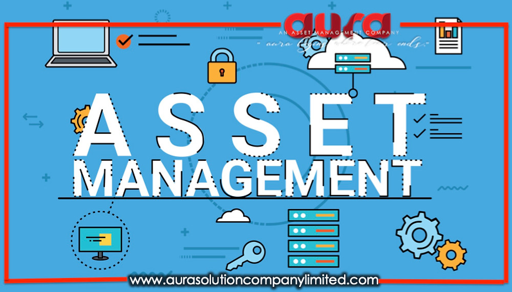 Asset Management : Aura Solution Company Limited