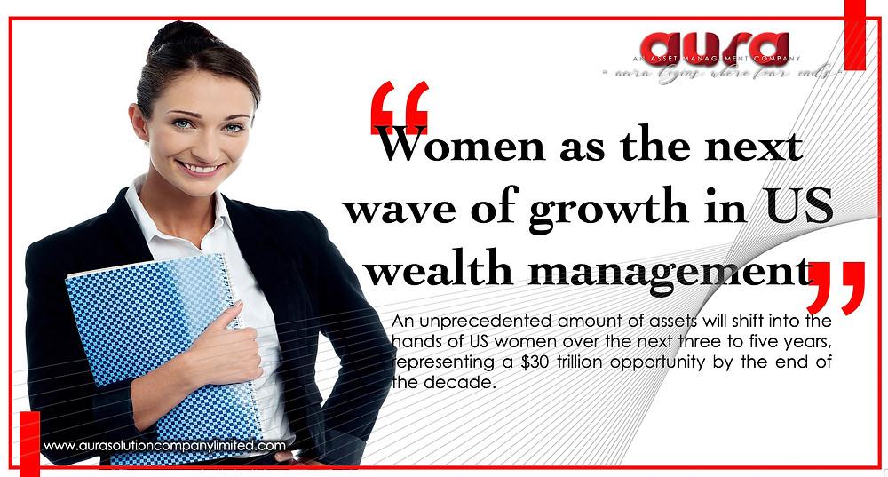 Женщины как следующая волна роста в управлении капиталом в США: Aura Solution Company Limited