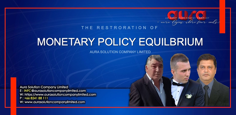 The Restoration of monetary policy equilibrium : Aura Solution Company Limited