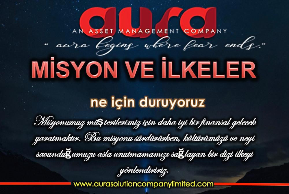 MİSYON VE İLKELER: Aura Çözüm Limited Şirketi.Kaan Eroz