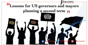 Lessons for US governors and mayors planning a second term: The Jeeranont Company Limited