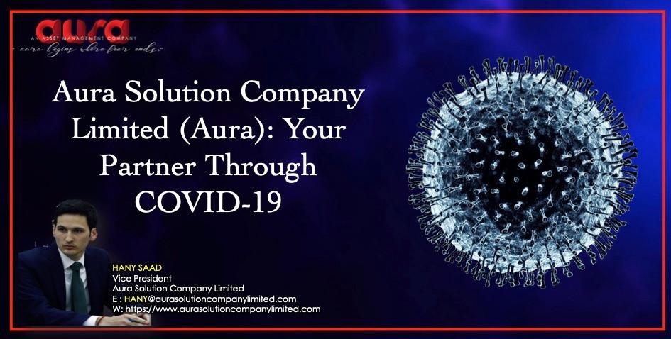 COVID-19: Aura Solution Company Limited aracılığıyla Ortağınız