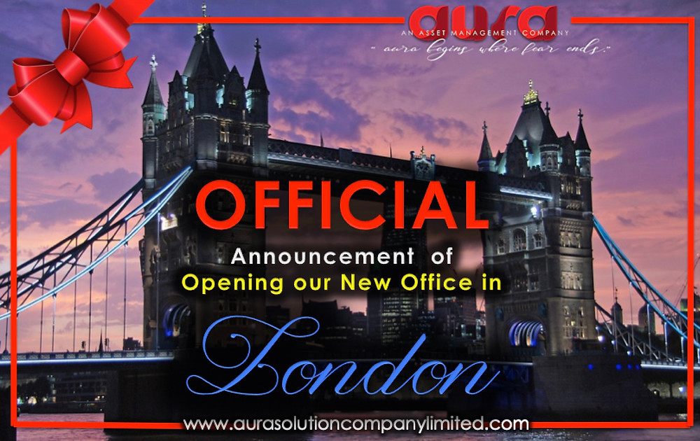 Announcement of opening of our new branch office in London England. Aura Solution Company Limited