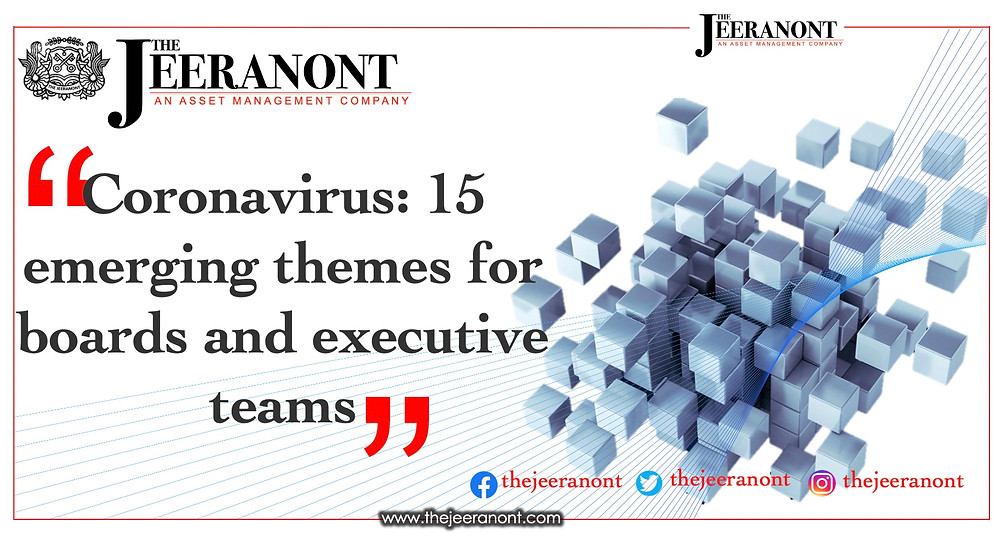 Coronavirus: 15 emerging themes for boards and executive teams : The Jeeranont