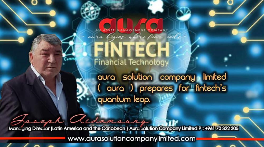 Aura Solution Company Limited (Aura) FinTech'in Kuantum Sıçramasına Hazırlandı