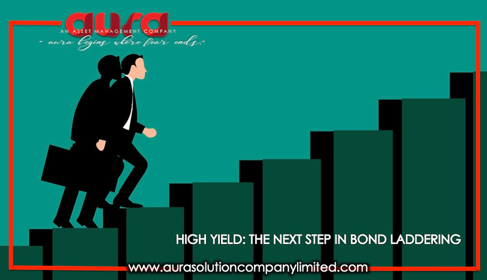 High yield: the next step in bond laddering: Aura Solution Company Limited