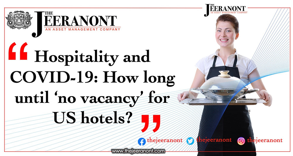 Hospitality and COVID-19: How long until 'no vacancy' for US hotels? : The Jeeranont