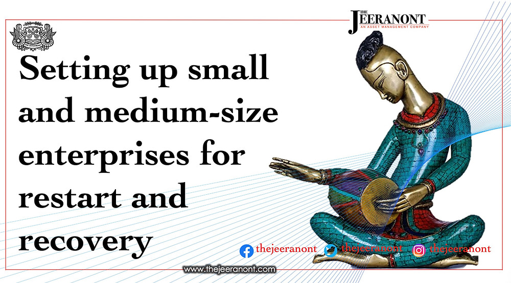 Setting up small and medium-size enterprises for restart and recovery: The Jeeranont