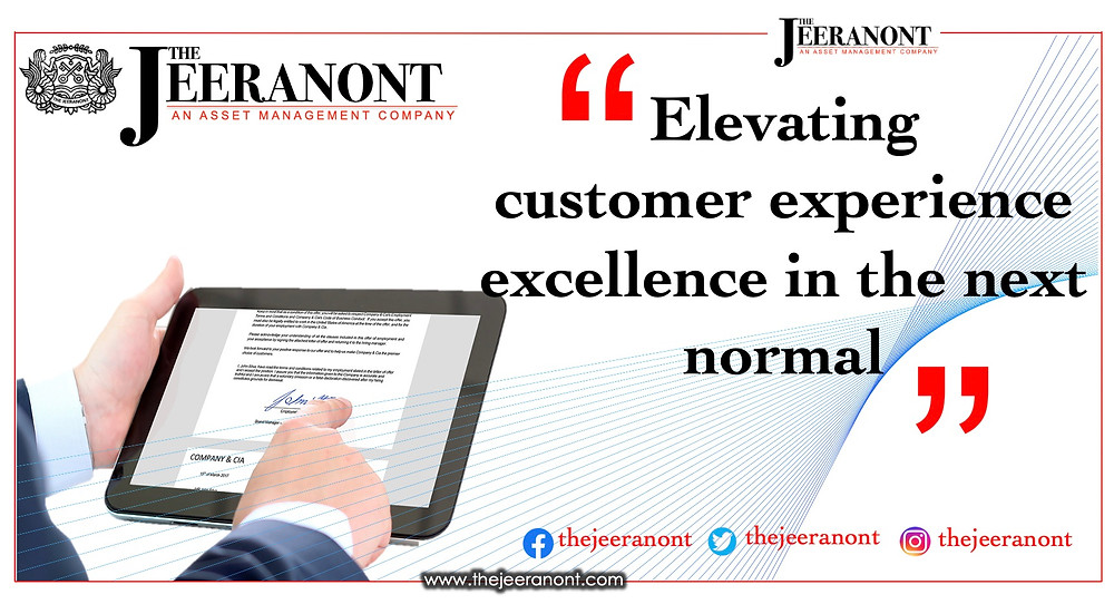 Elevating customer experience excellence in the next normal : The Jeeranont