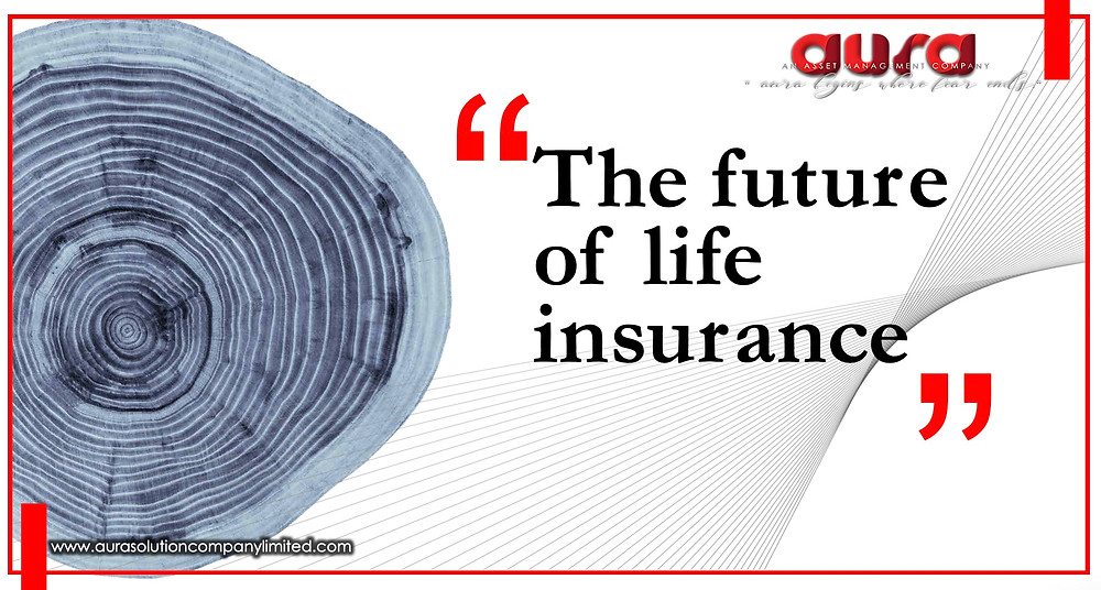 The future of life insurance: Aura Solution Company Limited