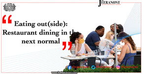 Eating out(side): Restaurant dining in the next normal : The Jeeranont