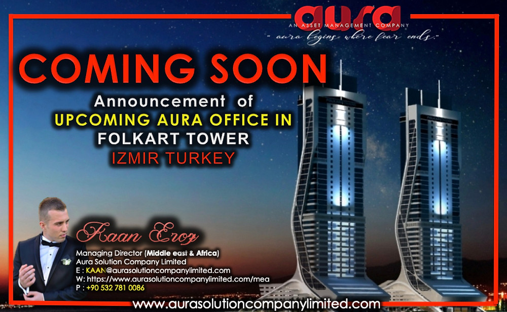 Coming Soon : Izmir Turkey : Aura Solution Company Limited
