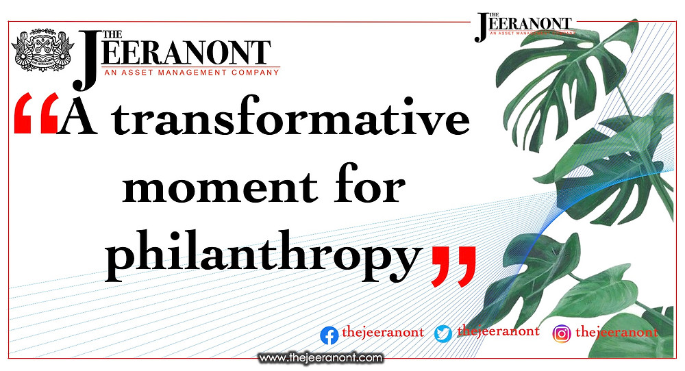 A transformative moment for philanthropy : The Jeeranont